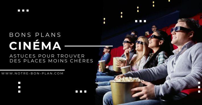 Comment avoir des places de cinéma pas cher?