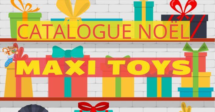 Maxi Toys catalogue Noel - www.maxitoys.fr