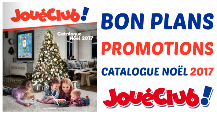 promos r ductions catalogue jouet no l 2017 jou club. Black Bedroom Furniture Sets. Home Design Ideas